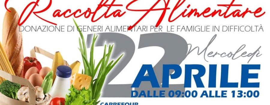 RACCOLTA ALIMENTARE, MERCOLEDI' 22 APRILE